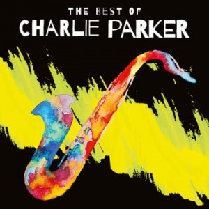 Charlie Parker: The Best Of Charlie Parker / LP