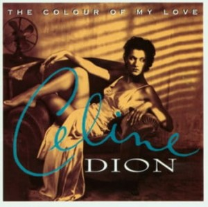 Celine Dion The colour of my love LP