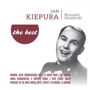 Kiepura Jan- the best: Brunetki, Blondynki /LP